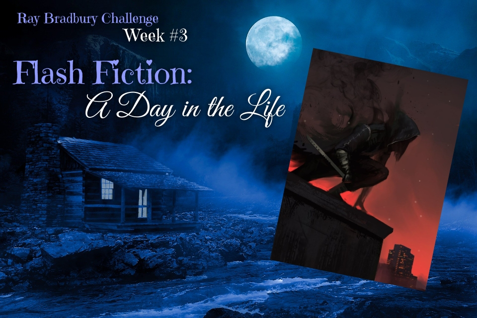 Ray Bradbury Challenge – Week #3