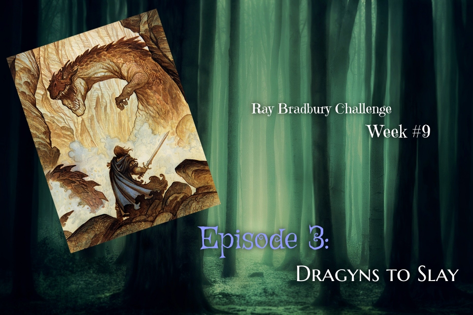 Ray Bradbury Challenge – Week #9