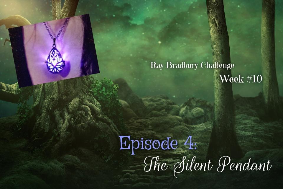 Ray Bradbury Challenge – Week #10